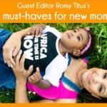 Romy Titus - My 5 Must-Haves for Moms